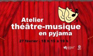 Atelier théâtre-musique en pyjama @ Centre d'alphabétisation familiale, 2e étage au Centre des jeux du Canada